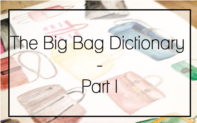 Big bag dictionary part I