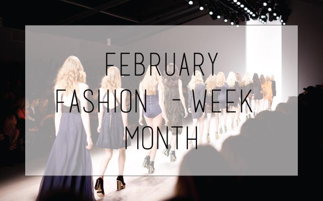 february fashion week month