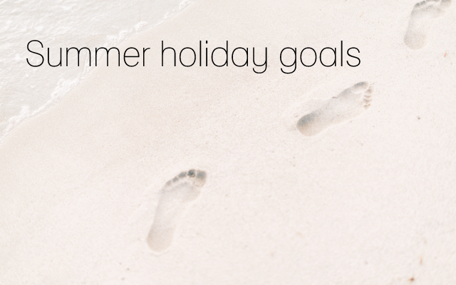 Summer-holiday-goals